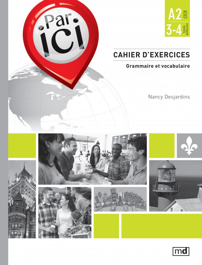 Couverture de Par ici - Cahier d'exercices, Niveau A2 / 3-4
