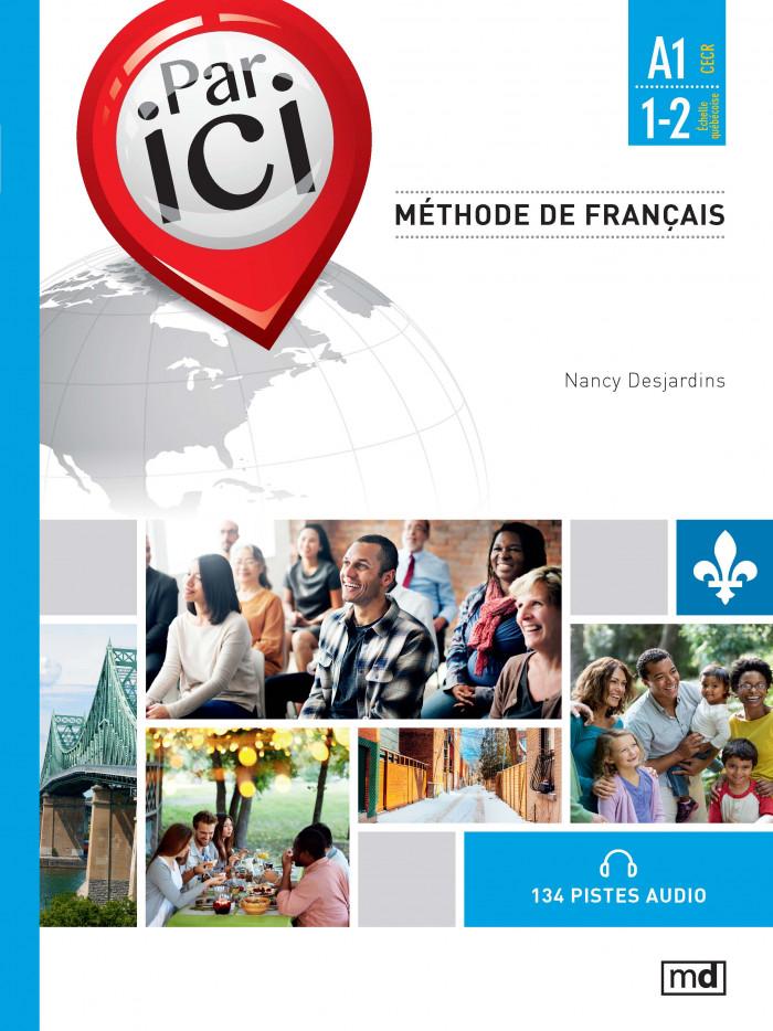 Couverture de Par ici - Méthode de français, Niveau A1 / 1-2