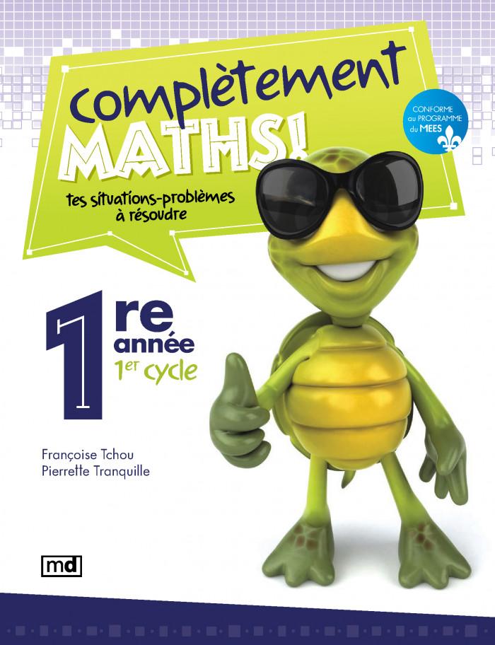 Couverture de Complètement maths!, 1ère année