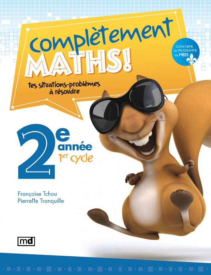 Couverture de Complètement maths!, 2e année