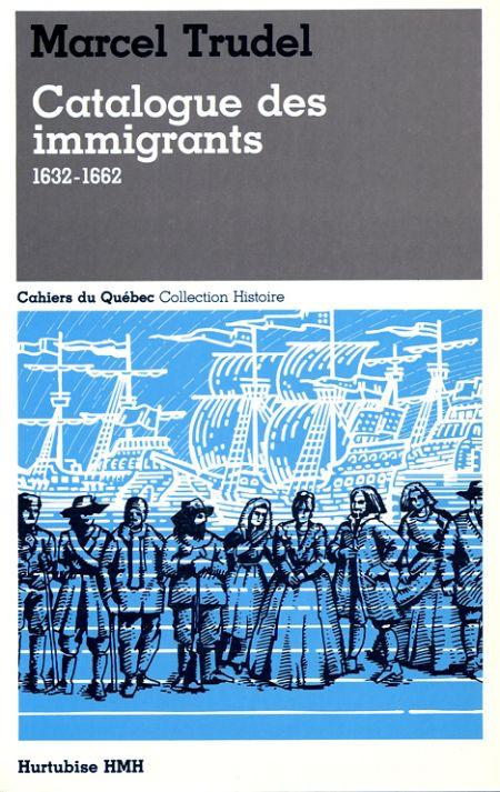 Couverture de Catalogue des immigrants, 1632 - 1662
