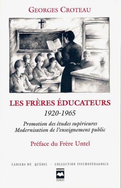 Couverture de Les Frères éducateurs, 1920-1965