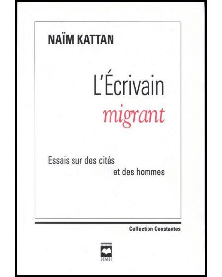 Couverture de L'Écrivain migrant