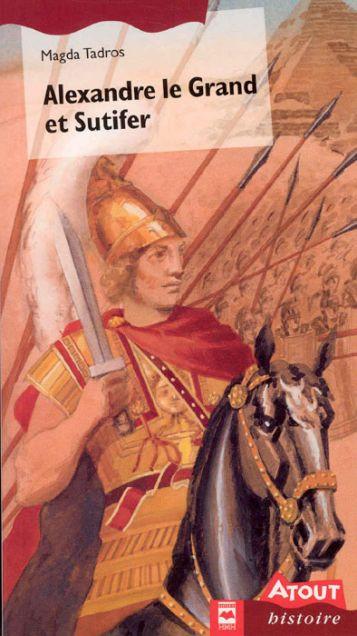Couverture de Alexandre le Grand et Sutifer