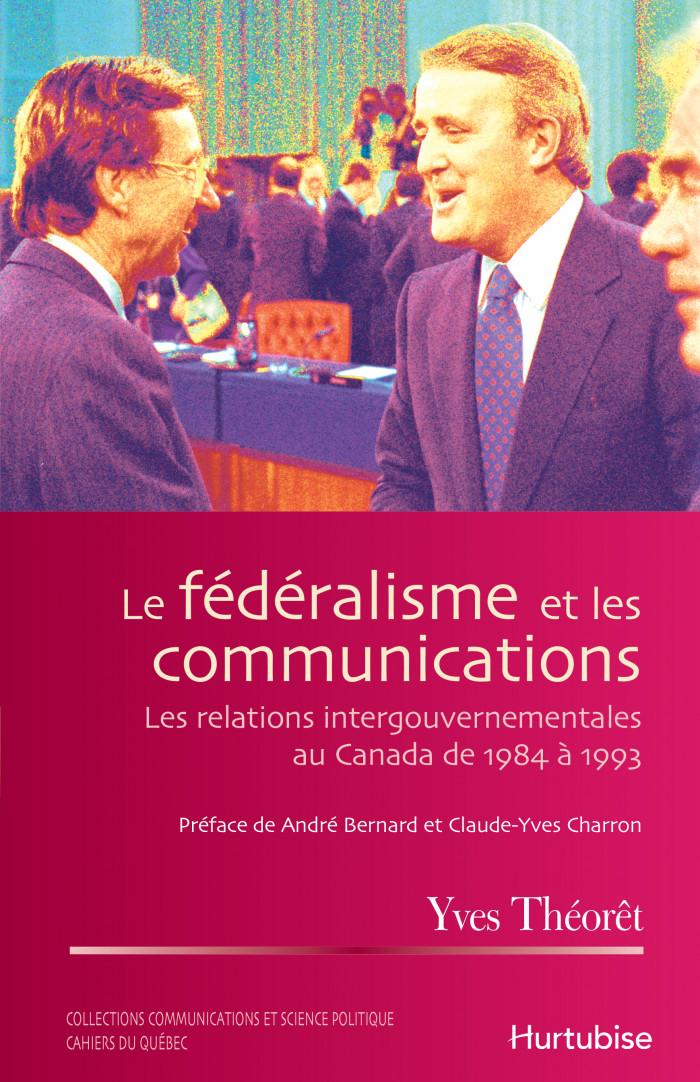 Couverture de Le fédéralisme et les communications