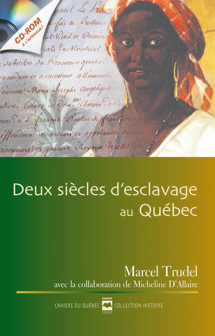 Couverture de Deux siècles d'esclavage au Québec