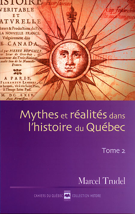 Couverture de Mythes et réalités dans l'histoire du Québec - Tome II