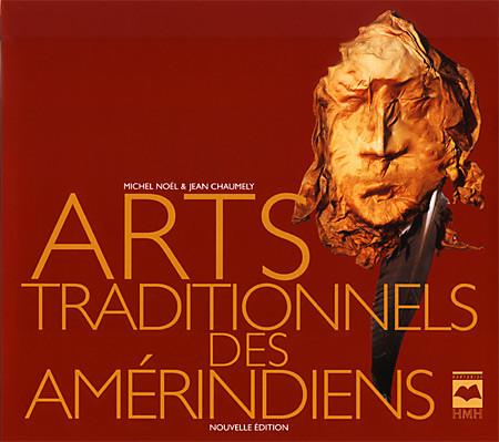 Couverture de Arts traditionnels des Amérindiens
