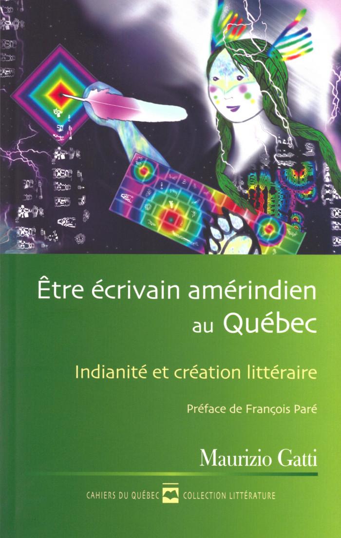 Couverture de Être écrivain amérindien au Québec