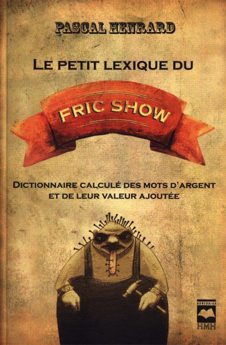 Couverture de Le Petit lexique du Fric Show
