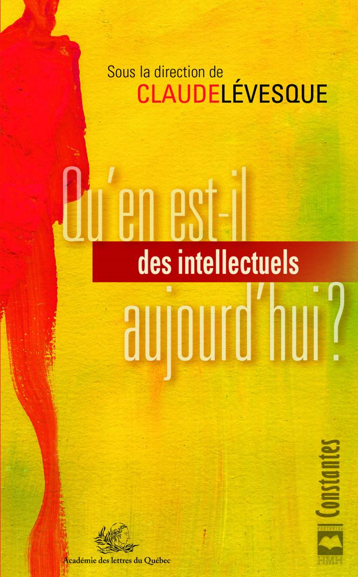 Couverture de Qu'en est-il des intellectuels aujourd'hui?