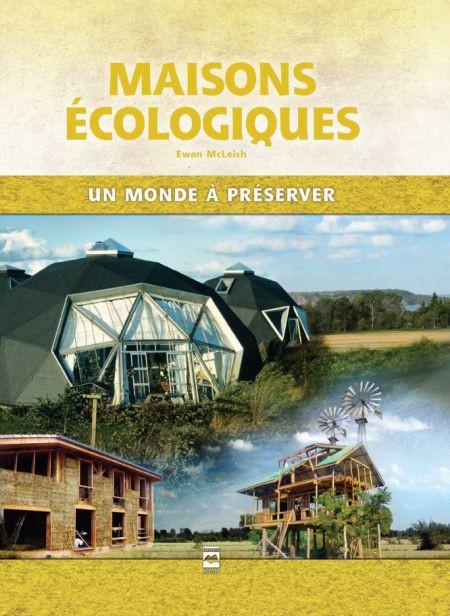 Couverture de Maisons écologiques