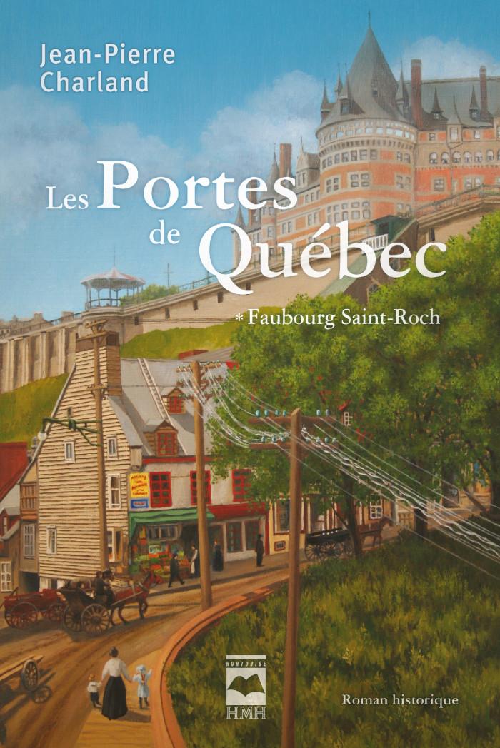 Couverture de Les Portes de Québec - Tome 1