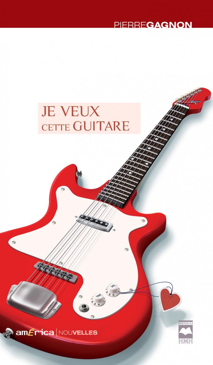Couverture de Je veux cette guitare