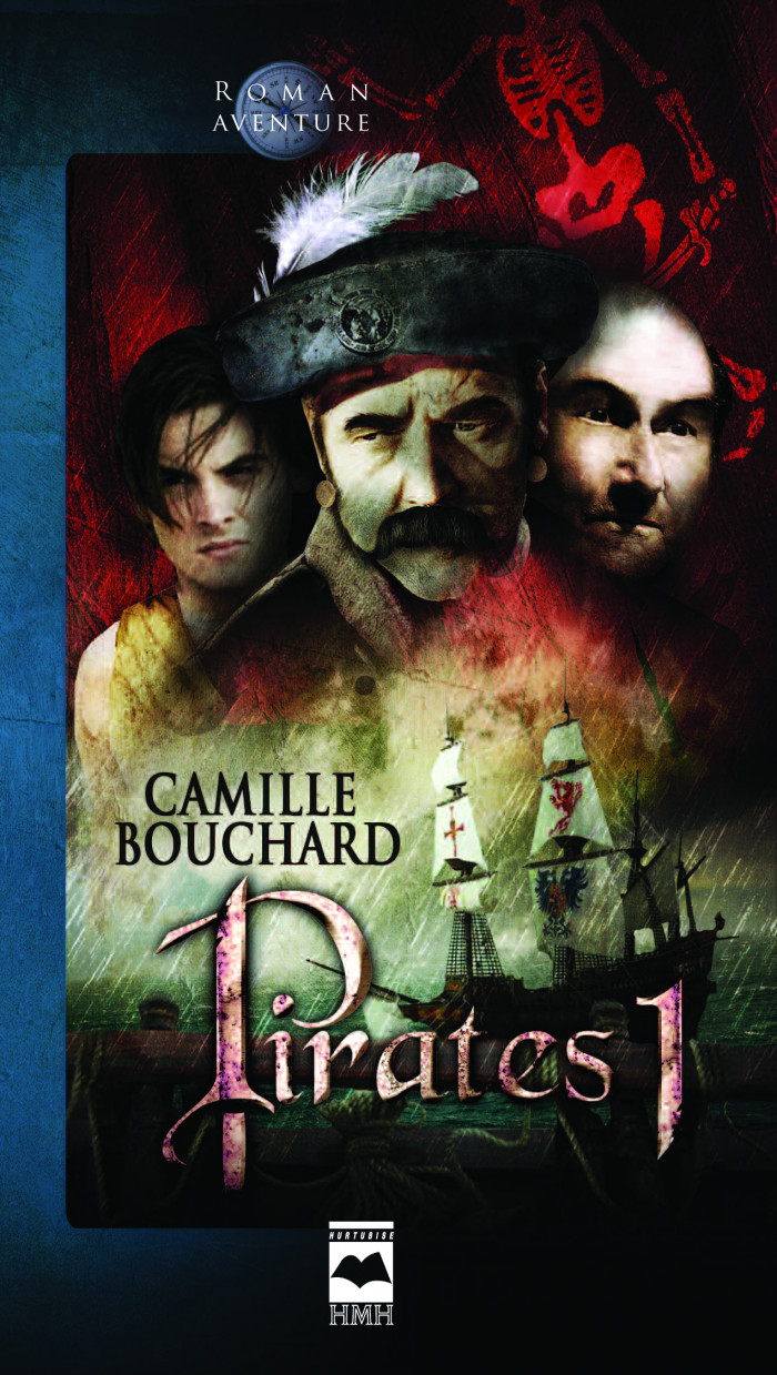 Pirates - Tome 1 - Éditions Hurtubise