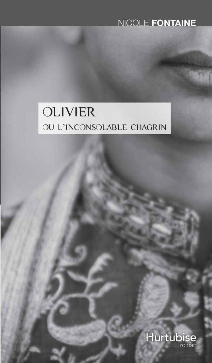 Couverture de Olivier ou l'inconsolable chagrin