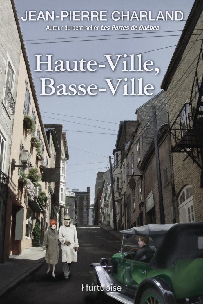 Couverture de Haute-Ville, Basse-Ville