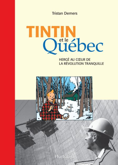 Couverture de Tintin et le Québec