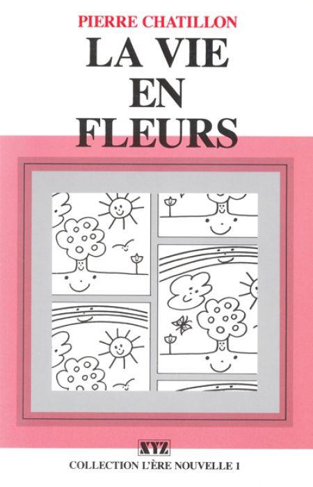 Couverture de La vie en fleurs
