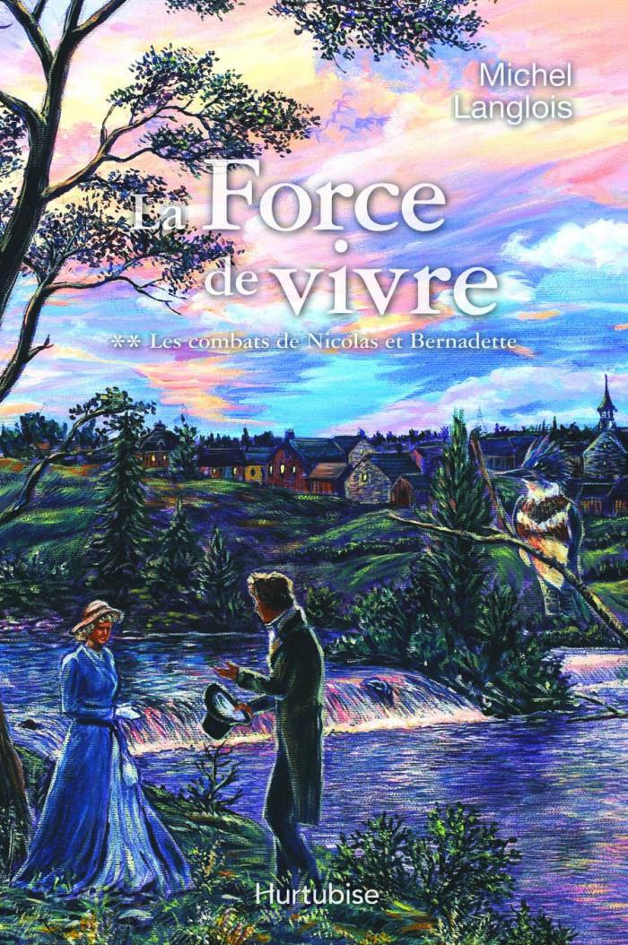 Couverture de La Force de vivre - Tome 2