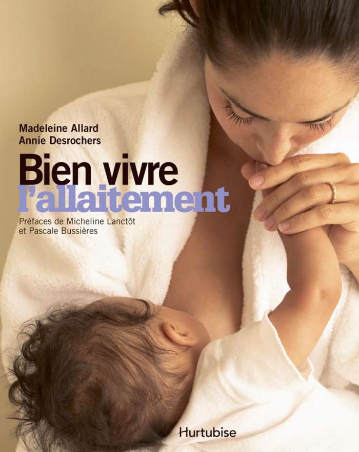 Couverture de Bien vivre l'allaitement