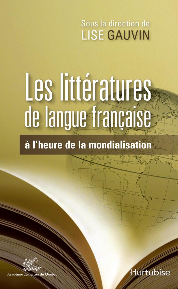 Couverture de Les Littératures de langue française à l'heure de la mondialisation