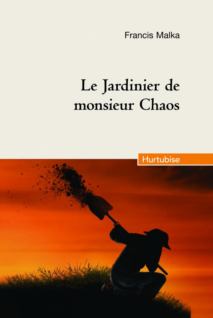Couverture de Le Jardinier de Monsieur Chaos (compact)