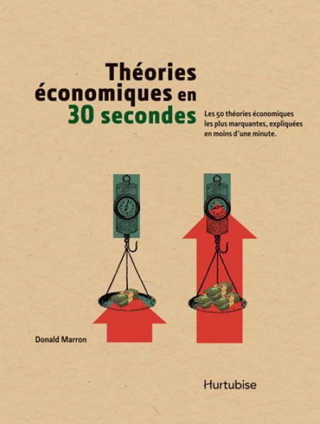 Couverture de Théories économiques en 30 secondes
