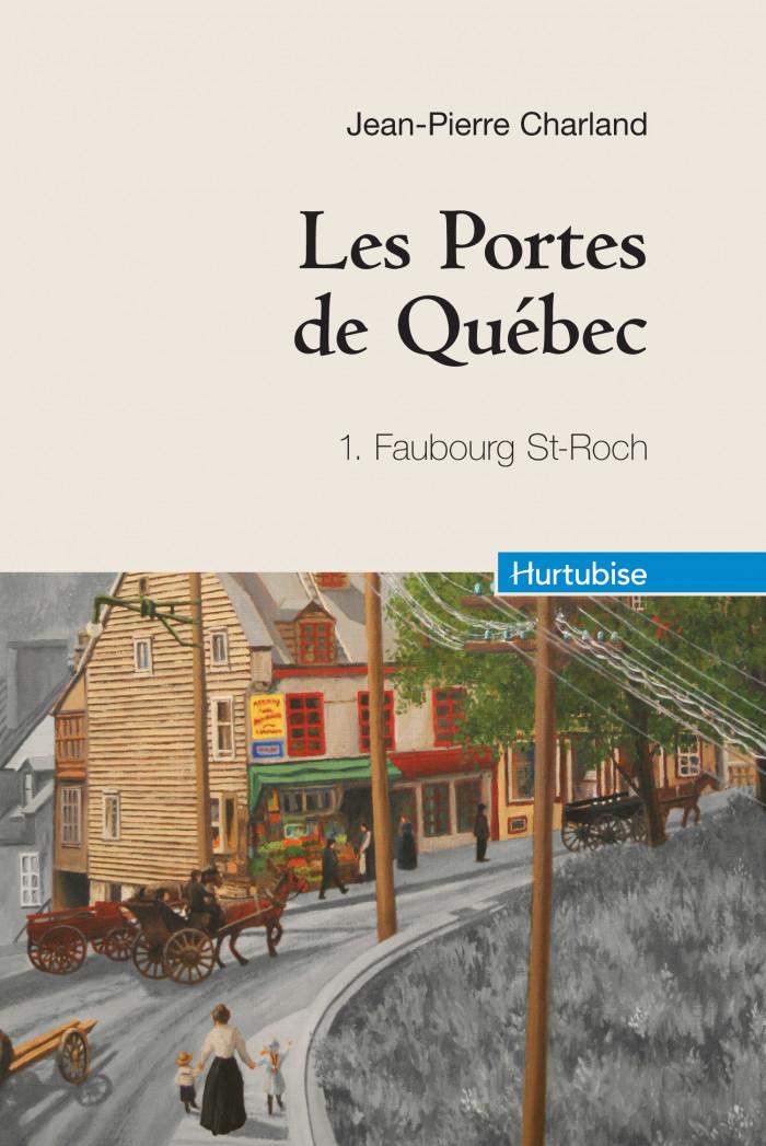 Couverture de Les portes de Québec - Tome 1 (compact)