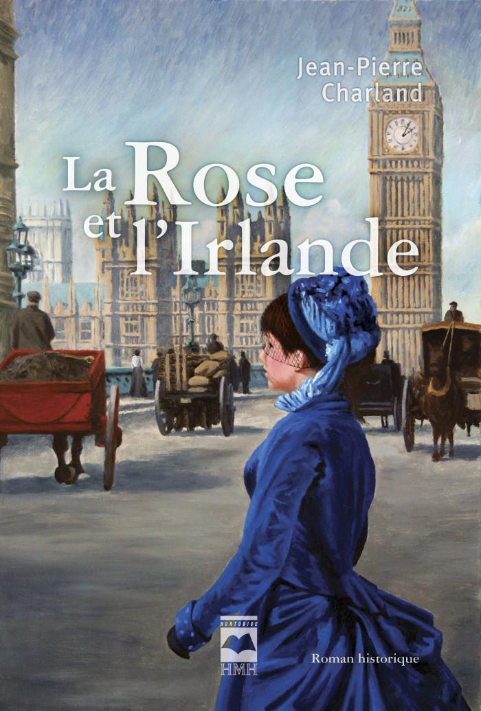 Couverture de La Rose et l'Irlande