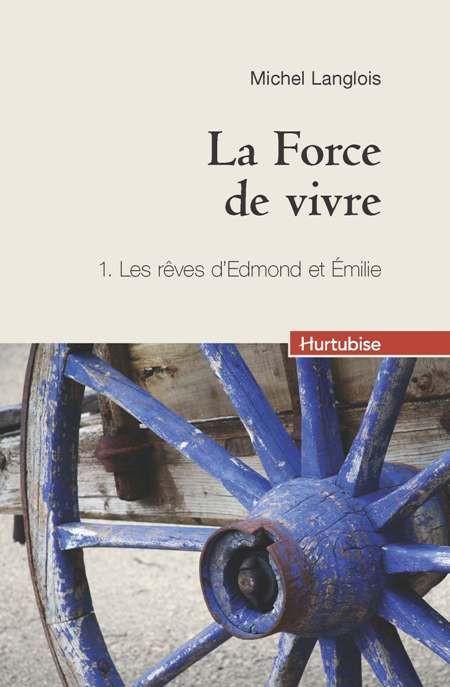 Couverture de La Force de vivre - Tome 1 (compact)