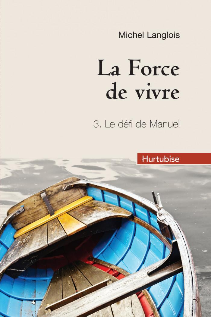 Couverture de La Force de vivre - Tome 3 (compact)
