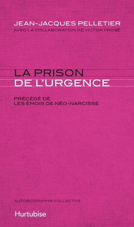 Couverture de La Prison de l'urgence