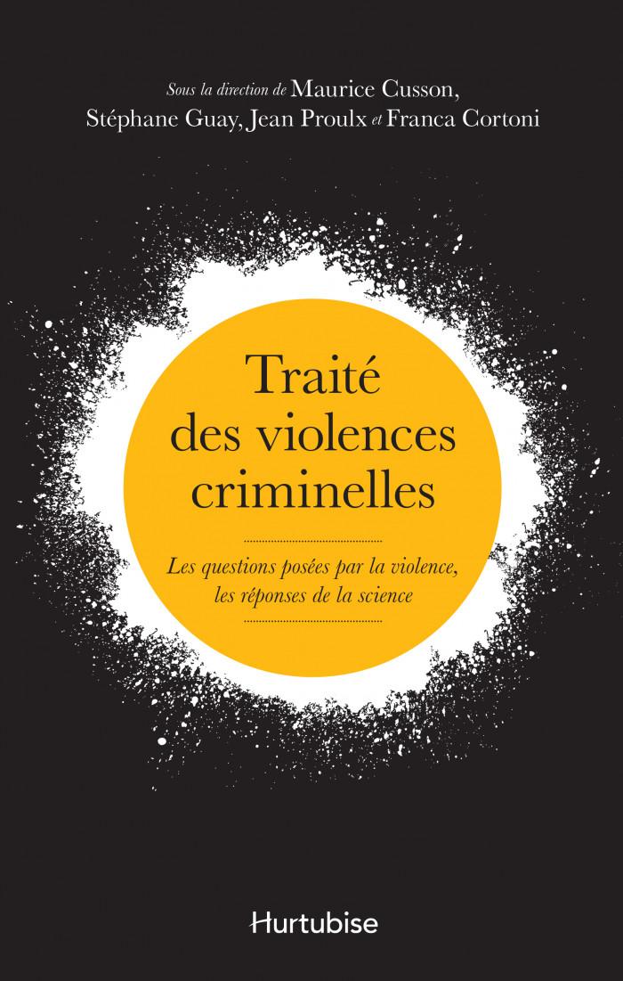 Couverture de Traité des violences criminelles
