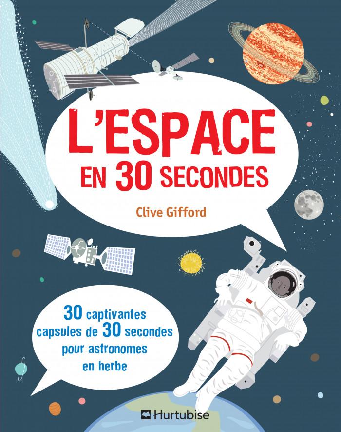Couverture de L'Espace en 30 secondes