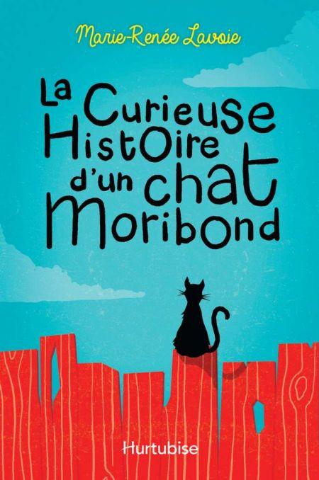Couverture de La Curieuse histoire d'un chat Moribond