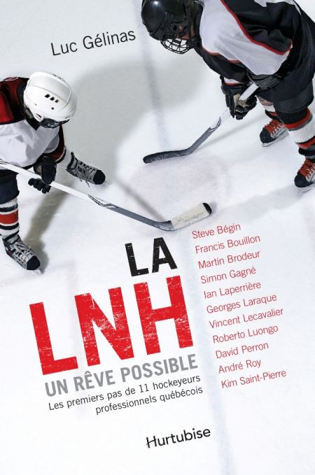 Couverture de La LNH, un rêve possible