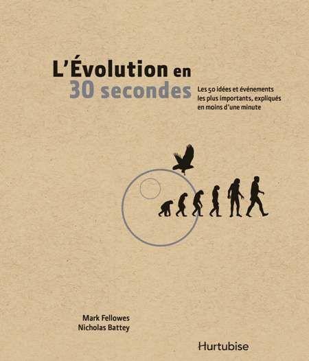 Couverture de L'Évolution en 30 secondes