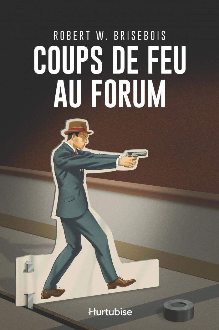 Couverture de Coups de feu au Forum