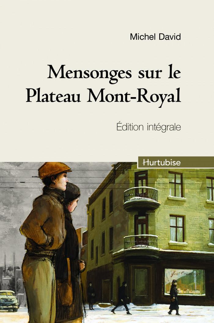 Couverture de Mensonges sur le Plateau Mont-Royal (intégrale/compact)