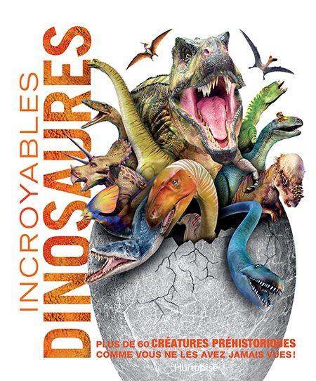 Couverture de Incroyables dinosaures