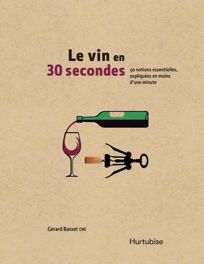 Couverture de Le vin en 30 secondes