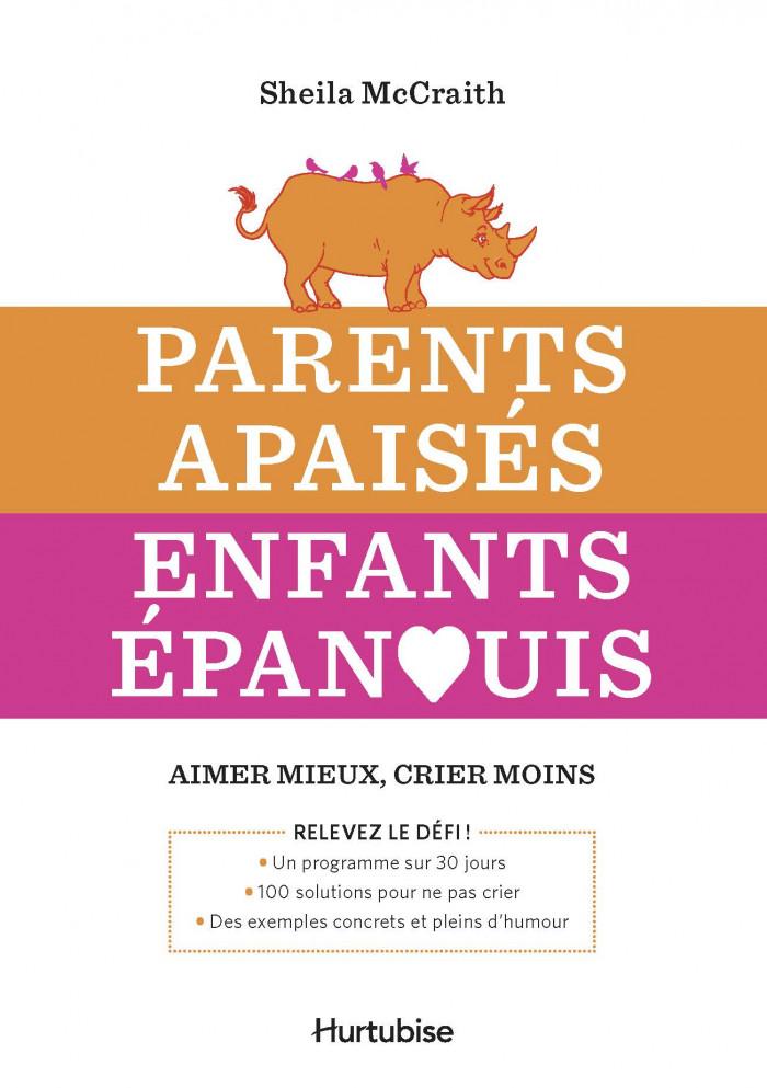Couverture de Parents apaisés Enfants épanouis