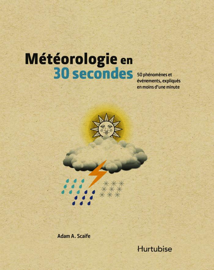 Couverture de Météorologie en 30 secondes
