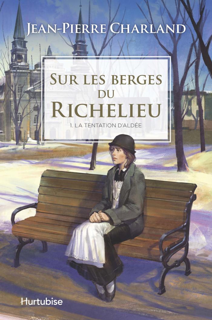 Couverture de Sur les berges du Richelieu - Tome 1