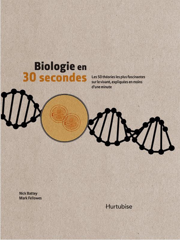 Couverture de Biologie en 30 secondes
