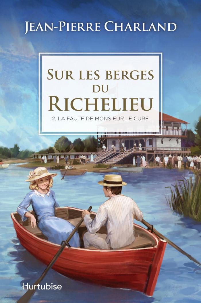 Couverture de Sur les berges du Richelieu - Tome 2