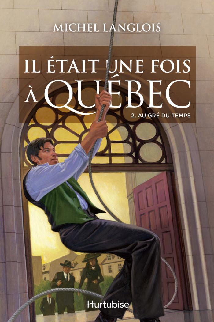 Couverture de Il était une fois à Québec - Tome 2