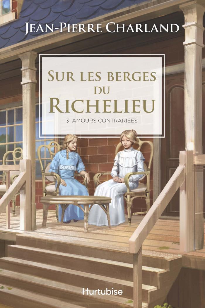 Couverture de Sur les berges du Richelieu - Tome 3