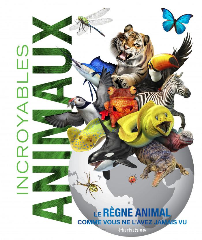 Couverture de Incroyables animaux